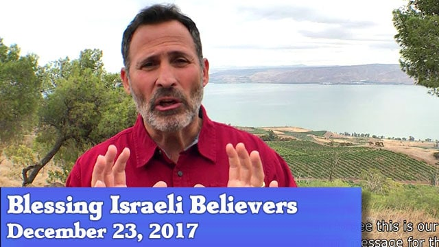 12-23-17 Blessing Israeli Believers-02