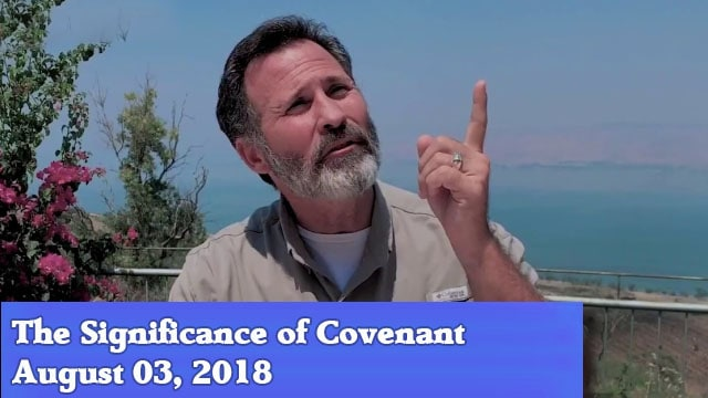 08-03-18 The Significance of Covenant
