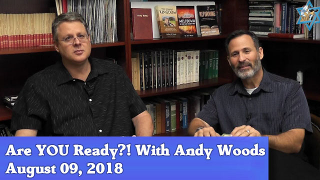 08-09-18 Are YOU Ready! with Andy Woods